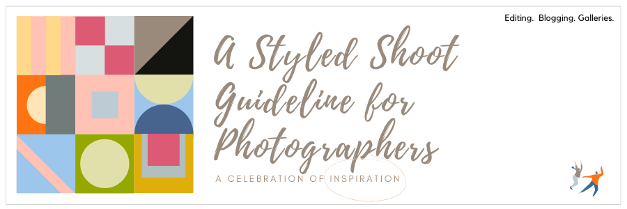 Infographic displaying - a styled shoot guideline for photographers