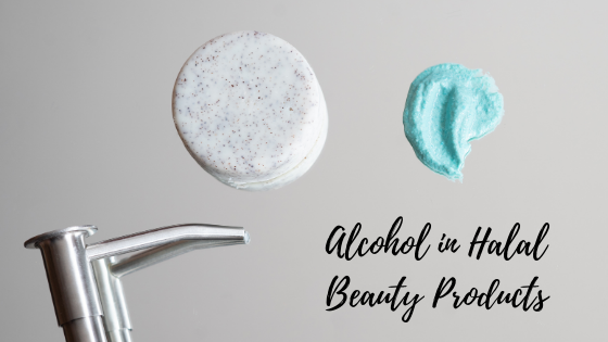 The Use of Alcohol in Halal Skincare Products