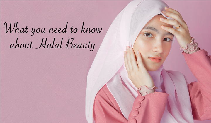 What you need to know about Halal Beauty Products