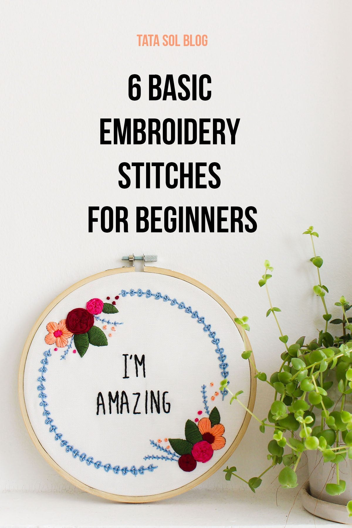 6 Basic Embroidery Stitches For Beginners