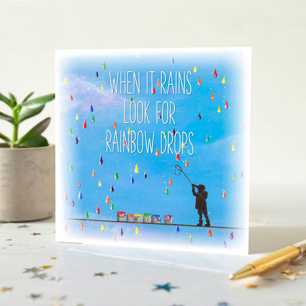When It Rains Look For Rainbow Drops Quotation Card