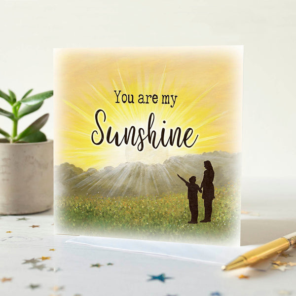 You Are My Sunshine Quotation Card