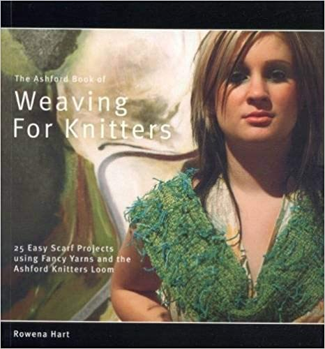 The Ashford Book of Weaving for Knitters