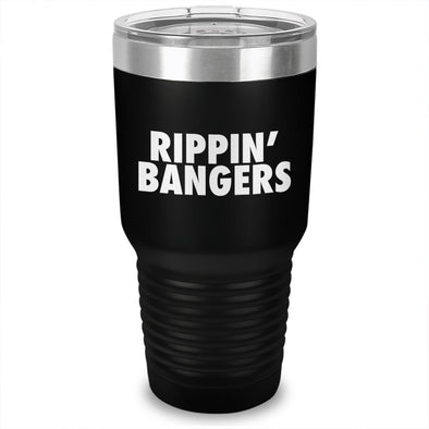 Rippin Bangers Laser Etched Tumbler