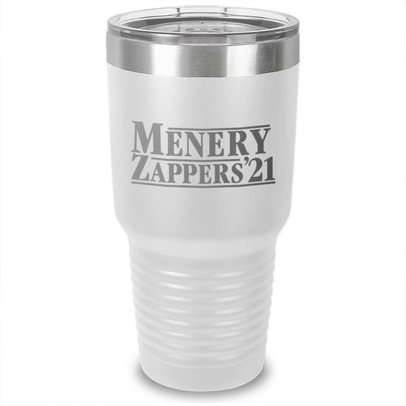Menery Zappers 21 Laser Etched Tumbler