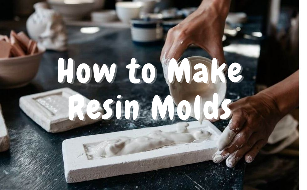 How to make resin molds