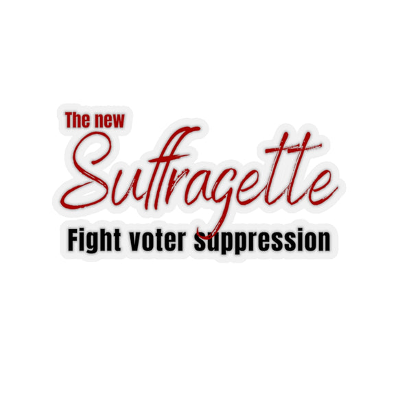 The new suffragette. Stop voter suppression. Kiss-Cut Stickers