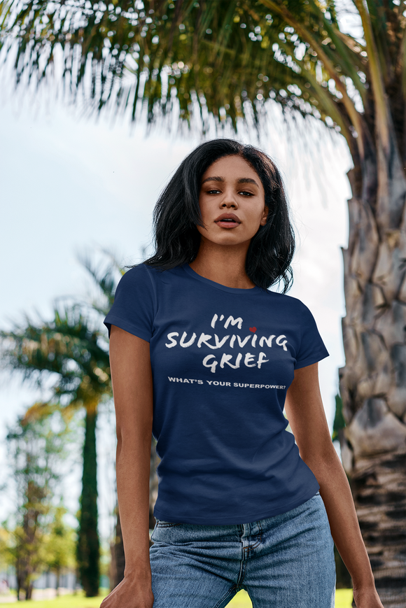 I'm surviving grief, what's your superpower Unisex Jersey Short Sleeve Tee