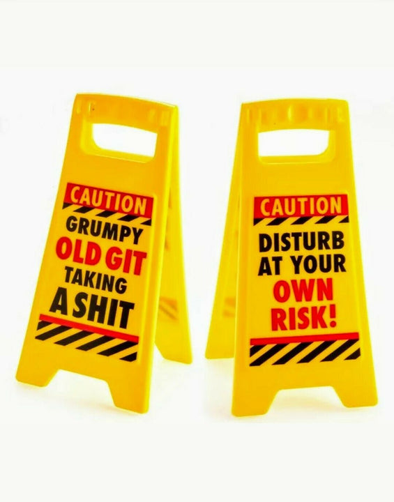 Grumpy Old Git Taking A Sh!t Desk Warning Prank Funny Sign 25cm Novelty Gift