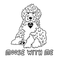 MOOSE WITH ME™