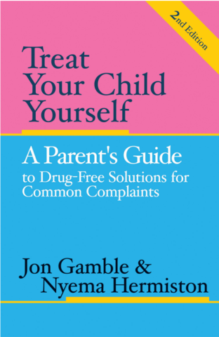 Treat Your Child Yourself (Second Edition)