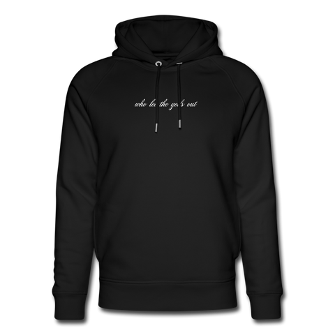 WHO LET THE GODS OUT BIO HOODIE - Schwarz