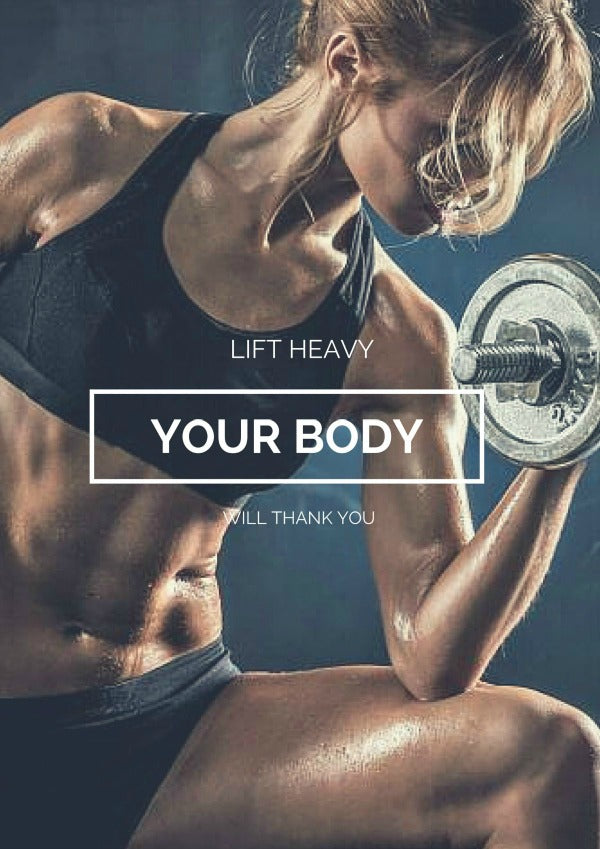 Lift heavy your body will thank you