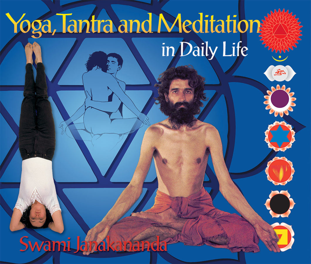Yoga, Tantra and Meditation in Daily Life (English)