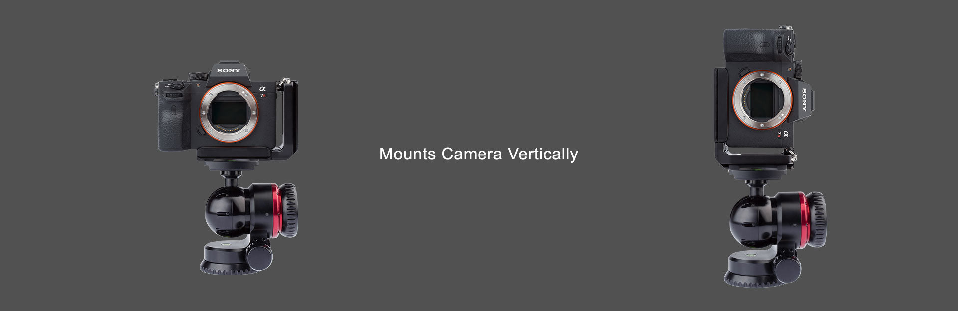 Mounts your camera Vertically