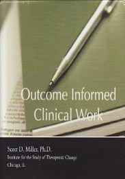 Outcome Informed Clinical Work