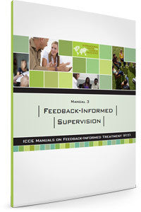 FIT Manual 3 - Feedback informed supervision