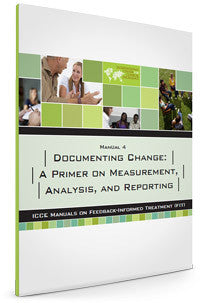 Manual 4 – Documenting Change: A Primer on Measurement, Analysis and Reporting