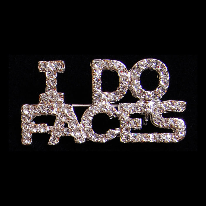I Do Faces Pin