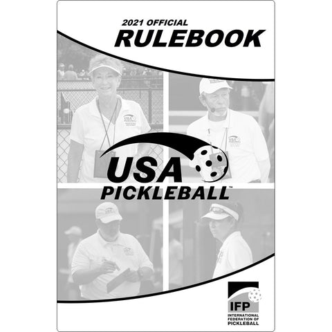 USA Pickleball Rulebook - Official Tournament, Revised January 2021
