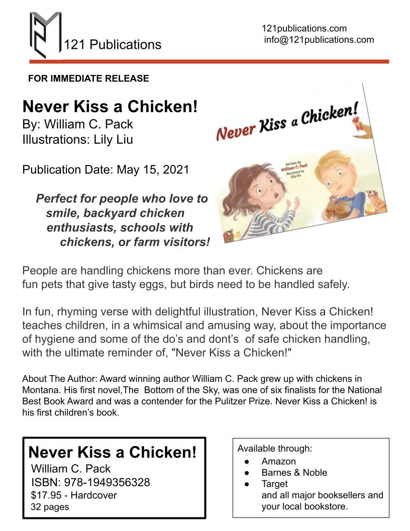"""""""Never Kiss a Chicken!"""" by William C. Pack - Press Release"""