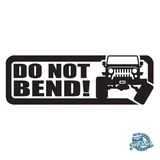 Jeep Do Not Bend Decal