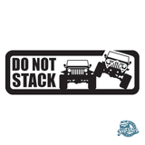 Jeep Do Not Stack Decal