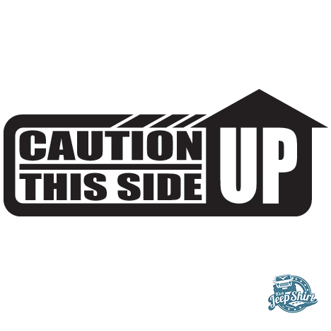 Caution This Side Up Decal