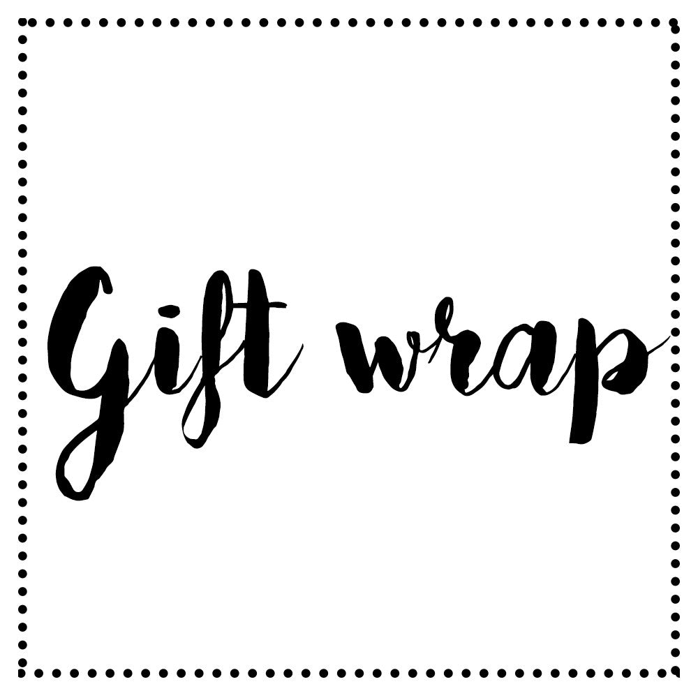 GIFT WRAPPING -