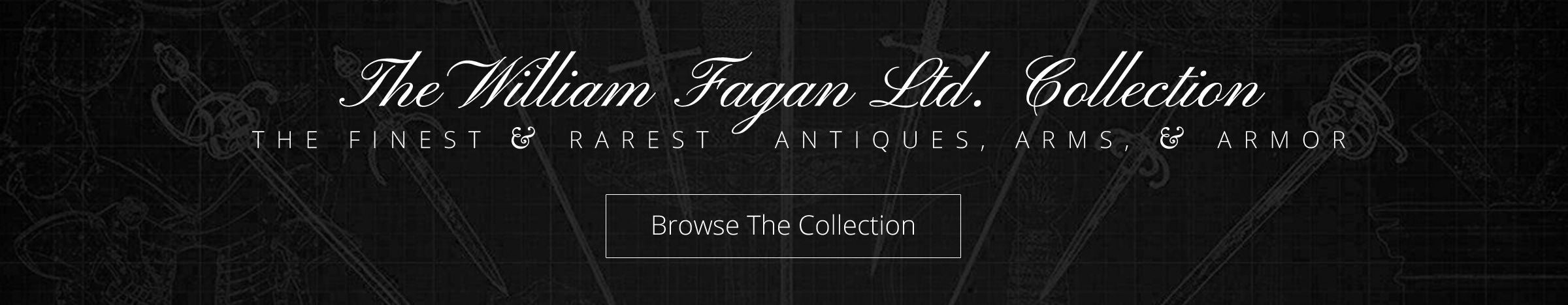 The William Fagan Ltd. Collection