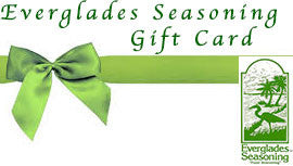 Everglades Seasoning Gift Card