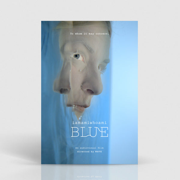~ iamamiwhoami; BLUE (film download)
