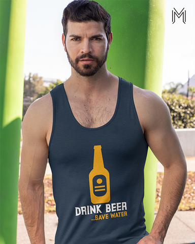 Drink beer Save water Tank Top