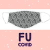 Face Mask - FU Covid - Adult Only
