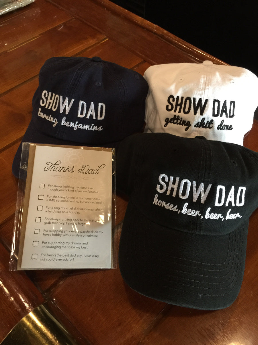 Show Dad Ball Cap