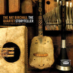 The Nat Birchall Quartet - The Storyteller - A Musical Tribute to Yusef Lateef - Hot Salvation