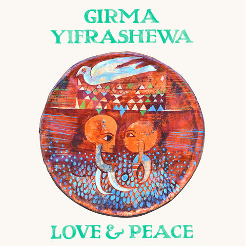 Girma Yifrashewa - Love & Peace - Hot Salvation