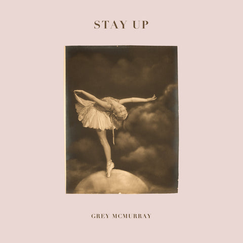 Grey Mcmurray - Stay Up - Hot Salvation
