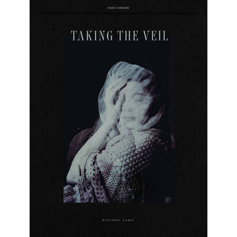 Hior Chronik - Taking The Veil - Hot Salvation