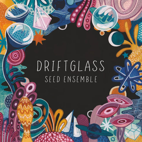 SEED Ensemble - Driftglass - Hot Salvation