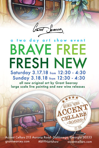 BRAVE FREE FRESH NEW art show at Accent Cellars with Grant Searcey
