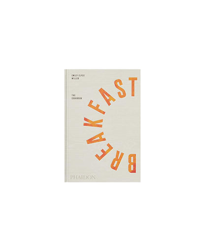 Phaidon | Breakfast : The Cookbook - Emily Elyse Miller | Trait Store Barcelona