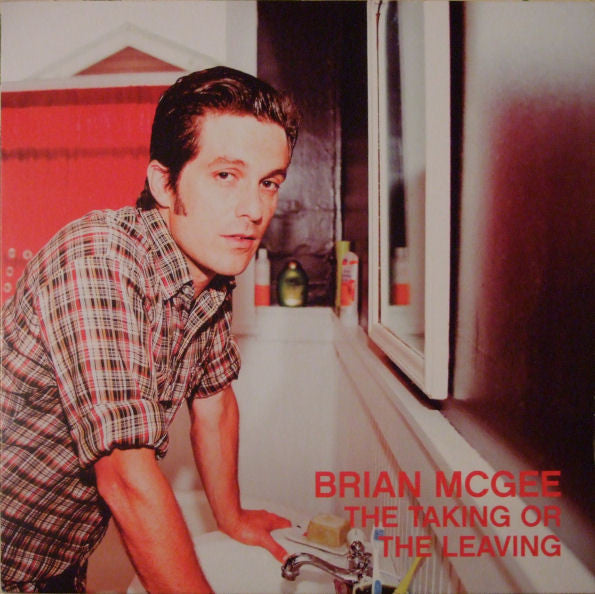 Brian McGee - the Taking or the Leaving LP