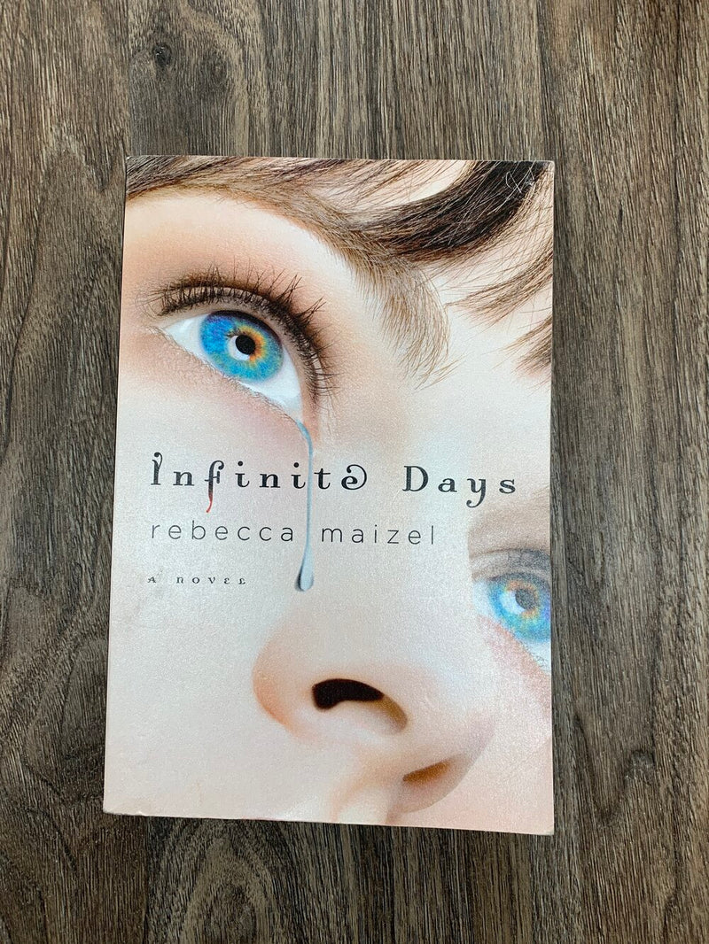 Infinite Days by Rebecca Maizel Adult book