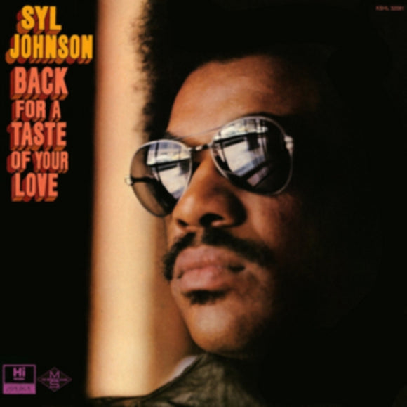 Syl Johnson - Back For A Taste Of Your Love LP