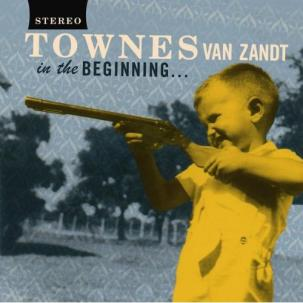 Townes Van Zandt - In The Beginning LP