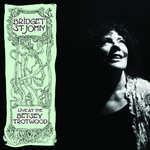 Bridget St. John - Live At The Betsey Trotwood LP