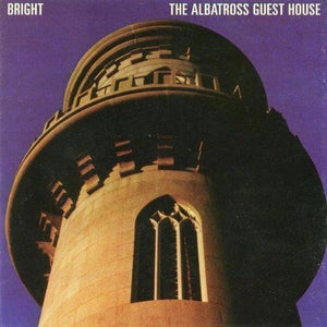 Bright - The Albatross Guest House CD