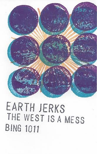 Earth Jerks - The West Is A Mess Cassette