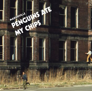 Marineville - Penguins Ate My Chips LP